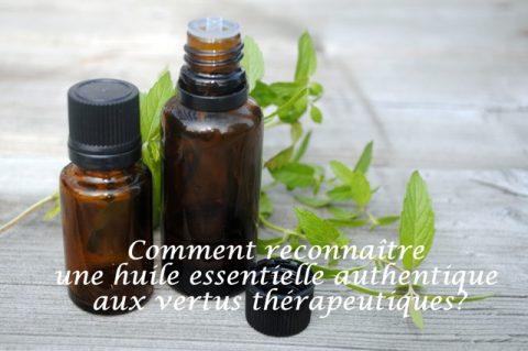 Comment reconnaître une huile essentielle authentique aux vertus thérapeutiques?