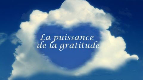 La puissance de la gratitude
